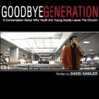 GoodbyeGeneration